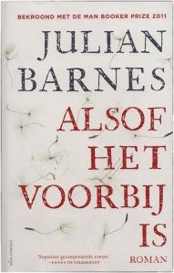 4. Julian Barnes, Alsof Het Voorbij Is